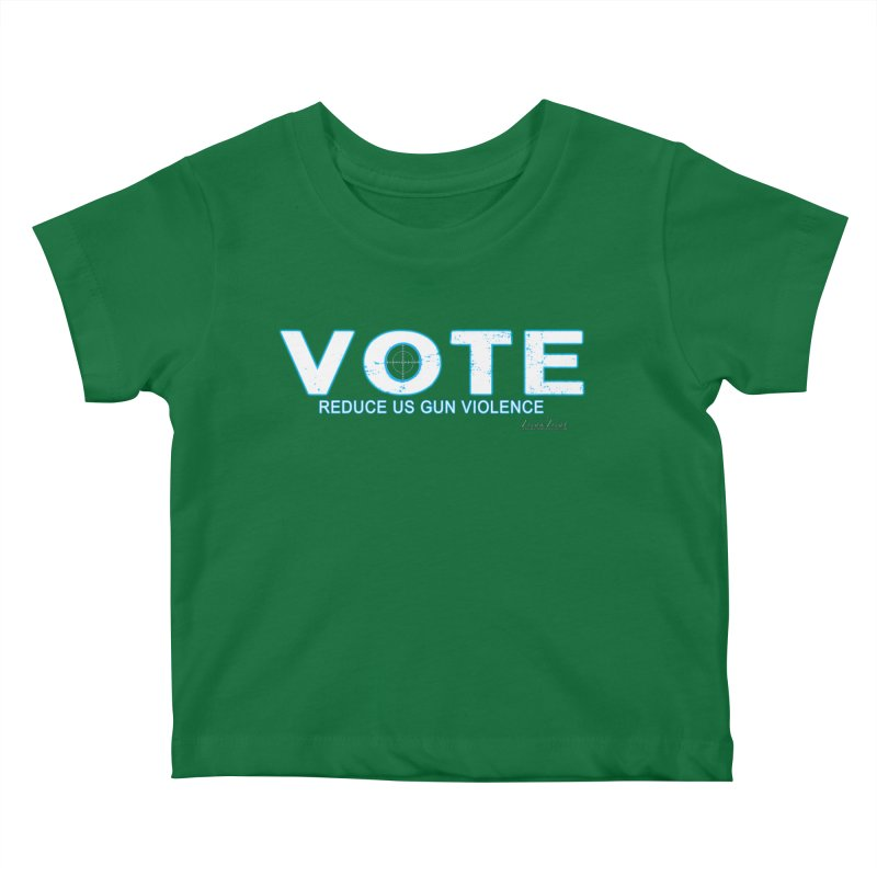 Vote To Reduce Gun Violence Kids Baby T-Shirt by Leading Artist Shop