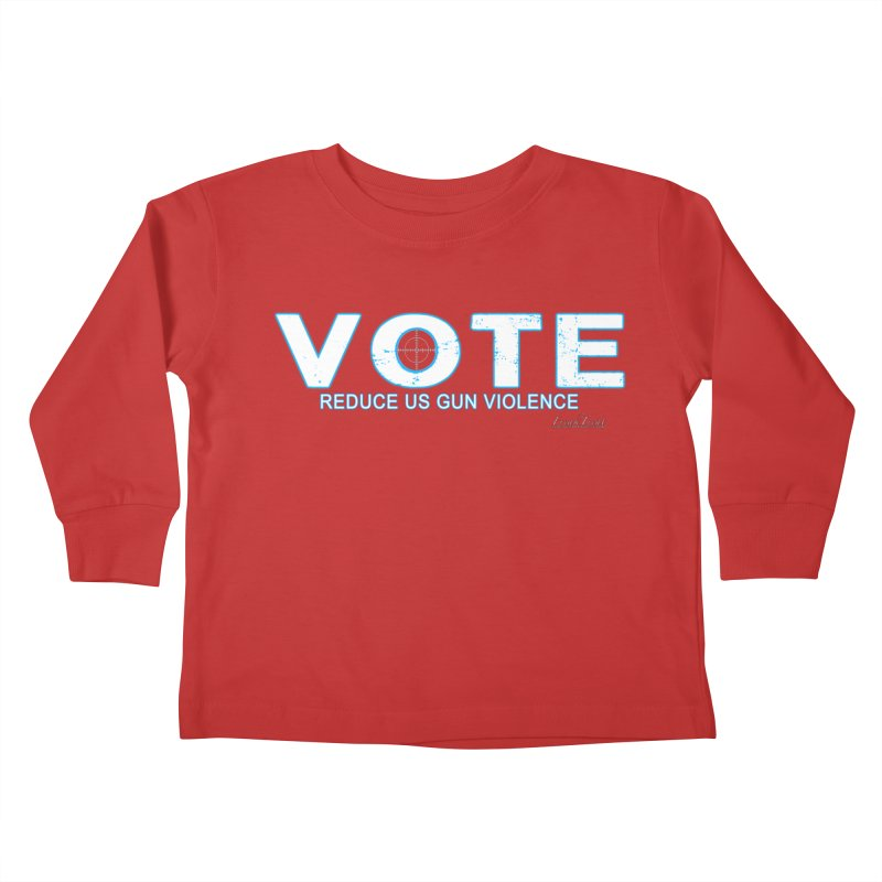 Vote To Reduce Gun Violence Kids Toddler Longsleeve T-Shirt by Leading Artist Shop