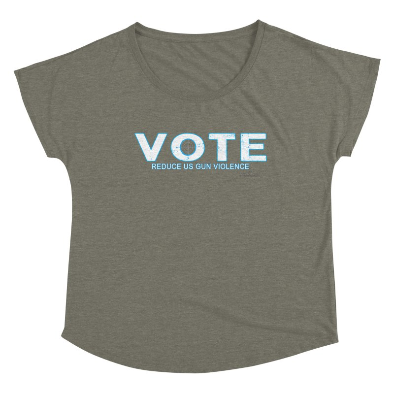 Vote To Reduce Gun Violence Women's Dolman Scoop Neck by Leading Artist Shop