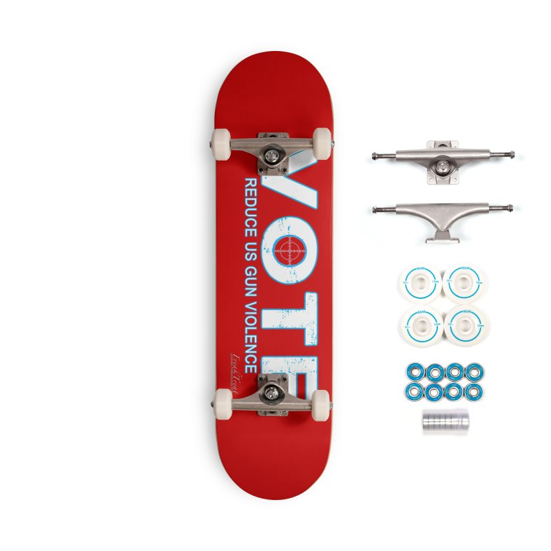 Vote To Reduce Gun Violence Accessories Complete - Basic Skateboard by Leading Artist Shop