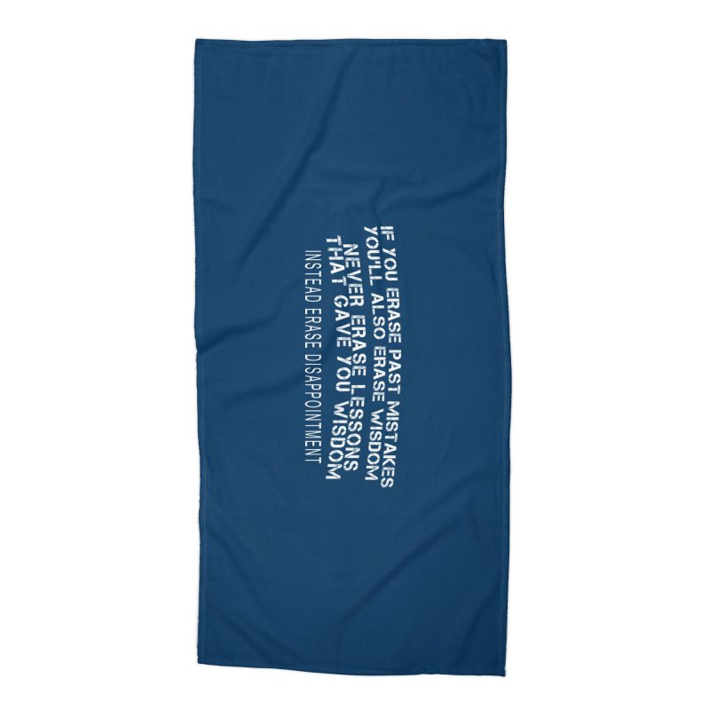 Never Erase Accessories Beach Towel by Leading Artist Shop