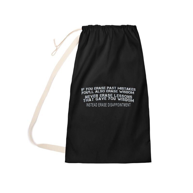 Never Erase Accessories Laundry Bag Bag by Leading Artist Shop