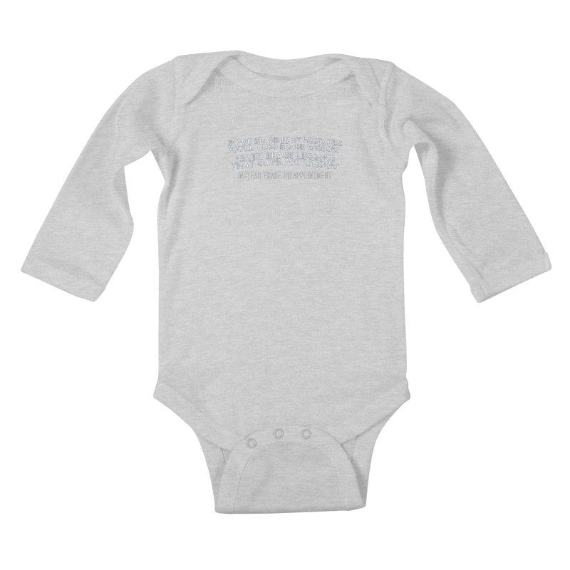 Never Erase Kids Baby Longsleeve Bodysuit by Leading Artist Shop