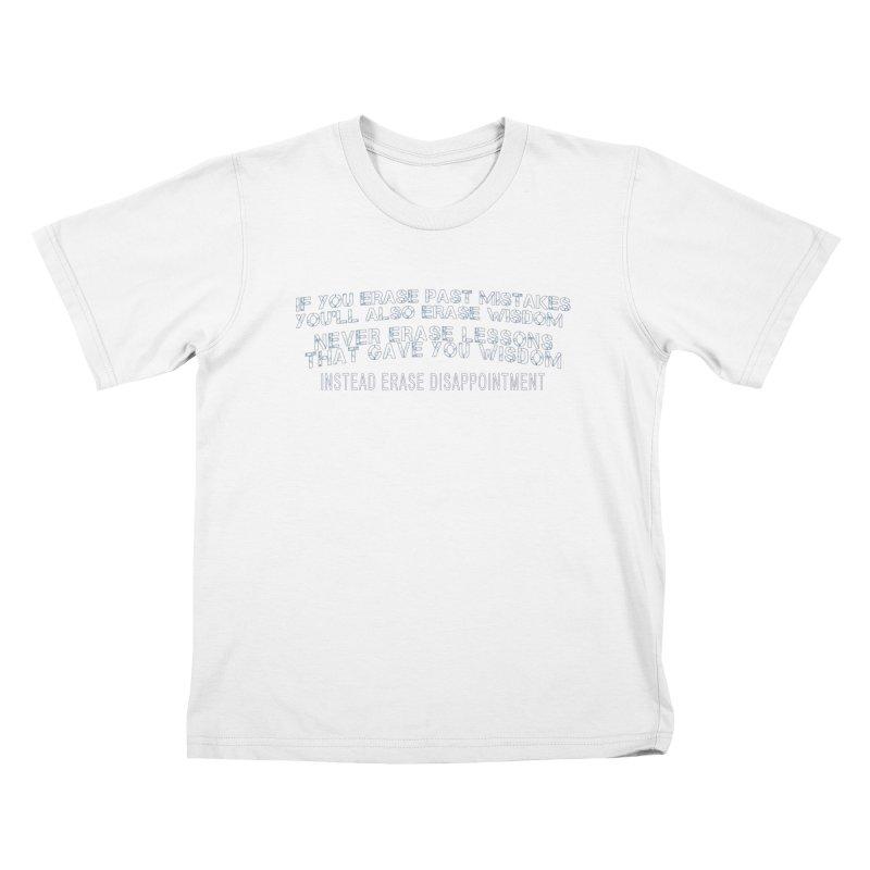 Never Erase Kids T-Shirt by Leading Artist Shop