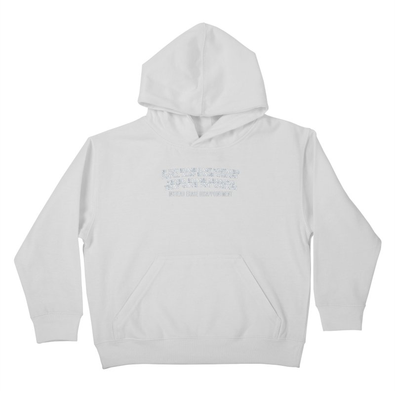 Never Erase Kids Pullover Hoody by Leading Artist Shop