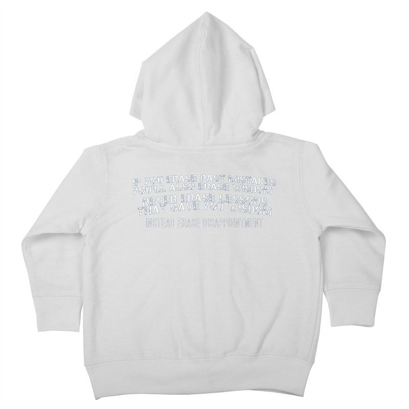 Never Erase Kids Toddler Zip-Up Hoody by Leading Artist Shop