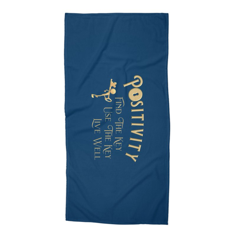 Positivity Key Shirts Accessories Beach Towel by Leading Artist Shop