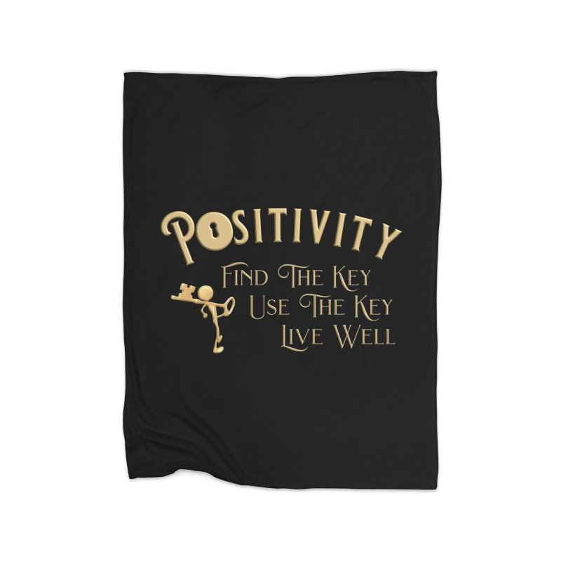 Positivity Key Shirts Home Fleece Blanket Blanket by Leading Artist Shop