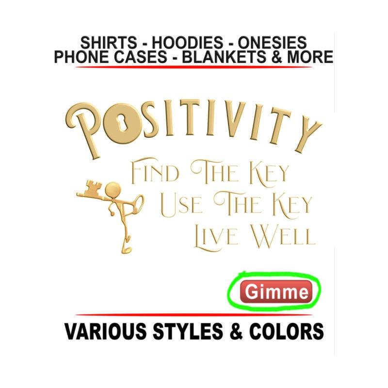 Positivity Key Shirts by Leading Artist Shop