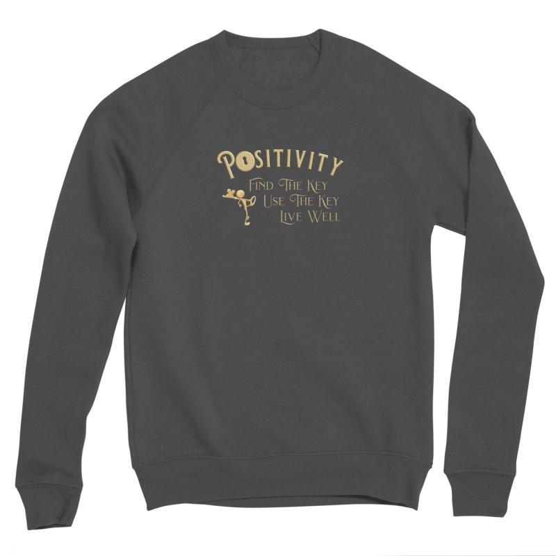 Positivity Key Shirts Women's Sponge Fleece Sweatshirt by Leading Artist Shop