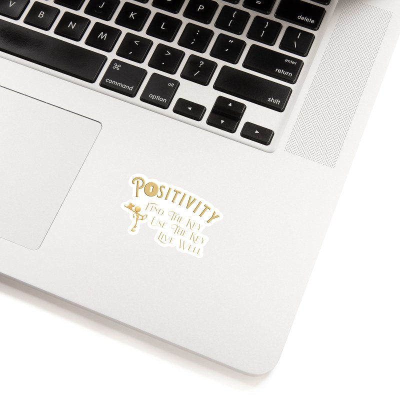 Positivity Key Shirts Accessories Sticker by Leading Artist Shop