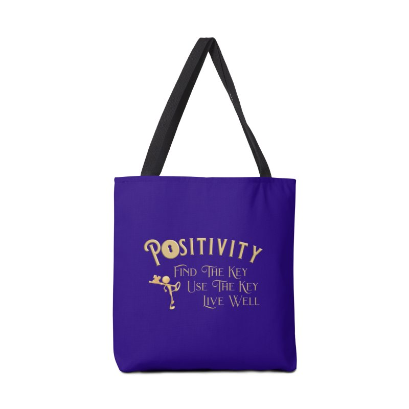 Positivity Key Shirts Accessories Tote Bag Bag by Leading Artist Shop
