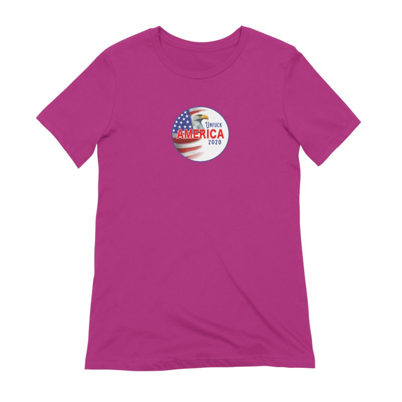 Unfuck America 2020 Women's Extra Soft T-Shirt by Leading Artist Shop
