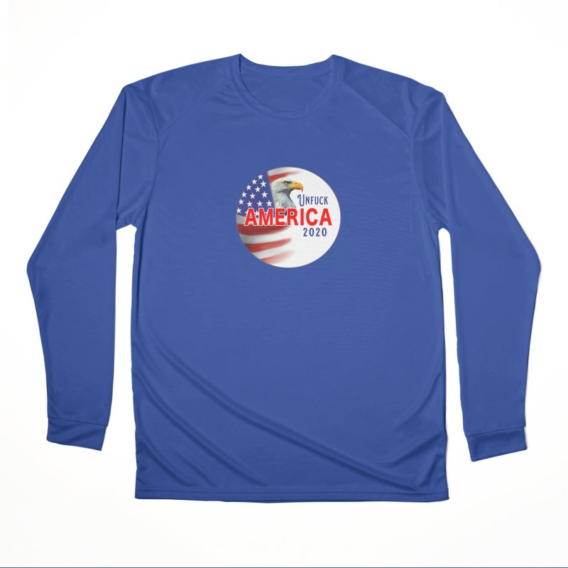 Unfuck America 2020 Men's Performance Longsleeve T-Shirt by Leading Artist Shop