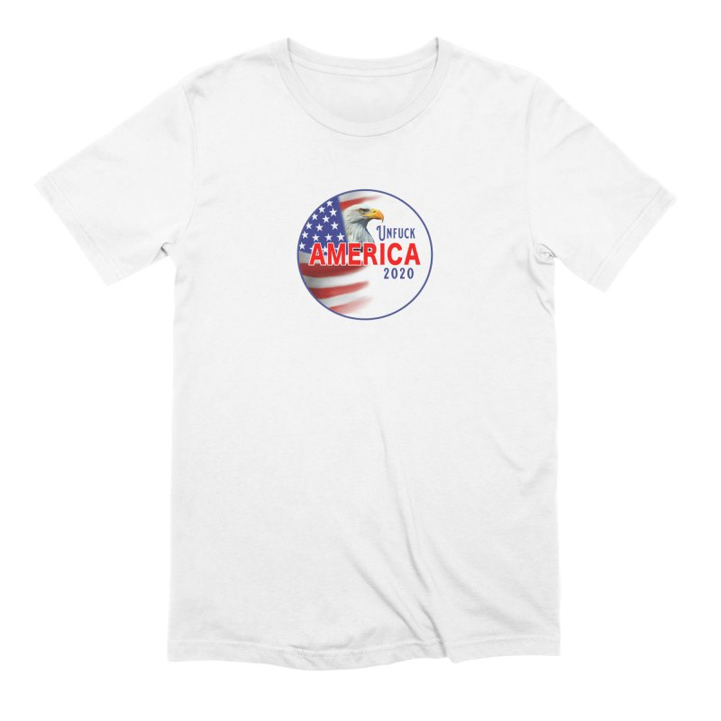 Unfuck America 2020 Men's Extra Soft T-Shirt by Leading Artist Shop