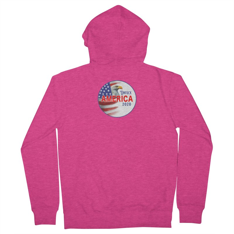 Unfuck America 2020 Women's French Terry Zip-Up Hoody by Leading Artist Shop