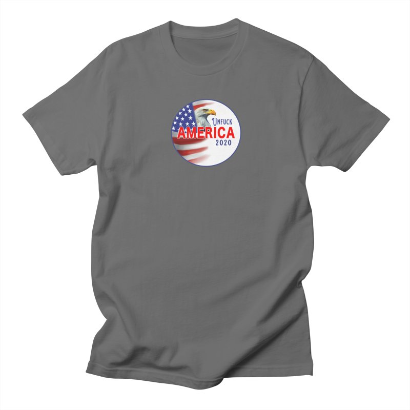 Unfuck America 2020 Men's T-Shirt by Leading Artist Shop