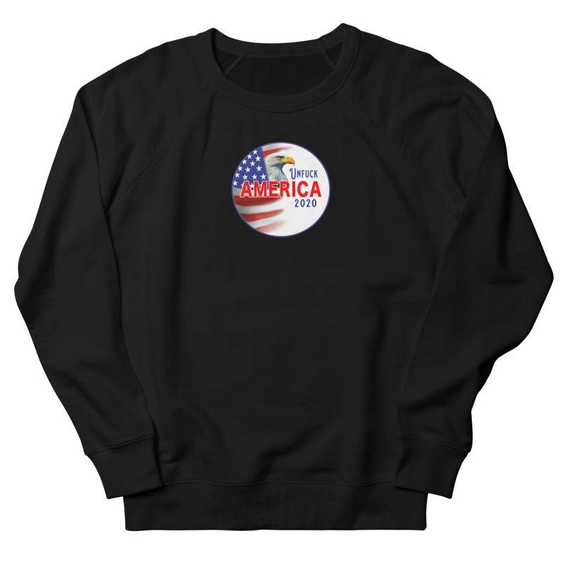 Unfuck America 2020 Women's French Terry Sweatshirt by Leading Artist Shop