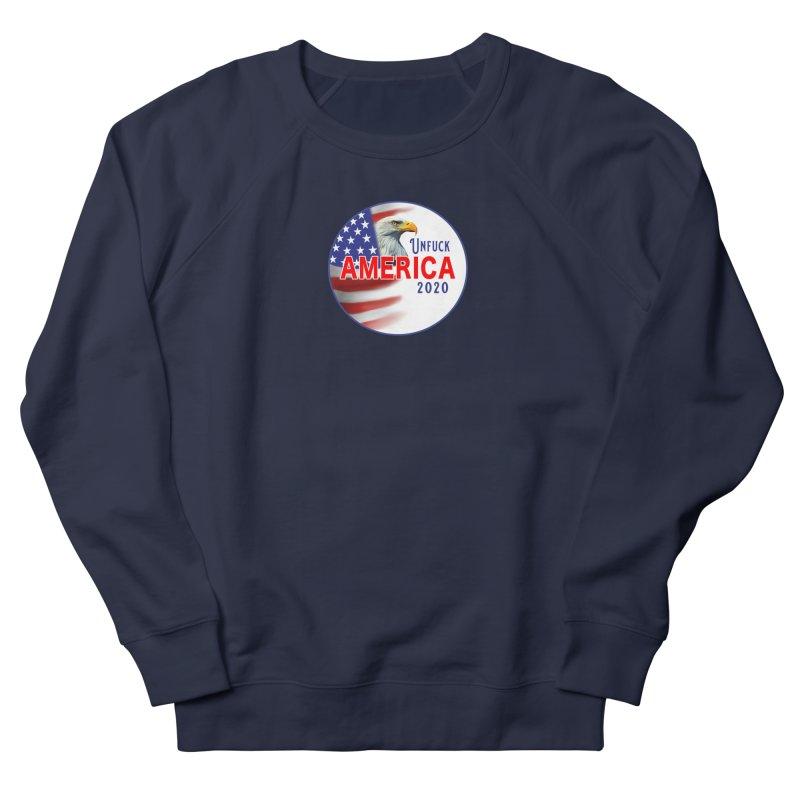 Unfuck America 2020 Men's French Terry Sweatshirt by Leading Artist Shop