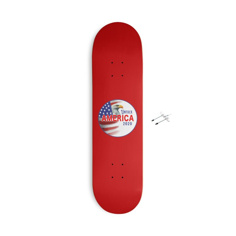 Unfuck America 2020 Accessories With Hanging Hardware Skateboard by Leading Artist Shop
