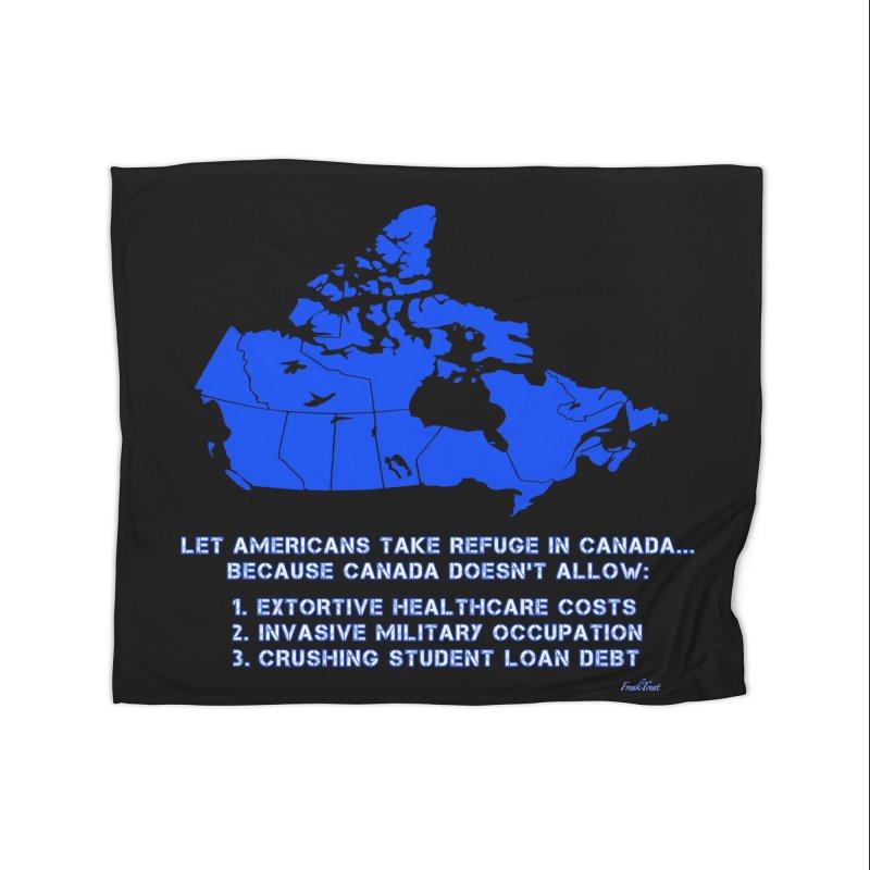 Americans Take Refuge Canada Home Fleece Blanket Blanket by Leading Artist Shop
