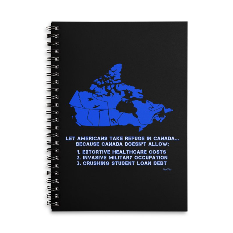 Americans Take Refuge Canada Accessories Lined Spiral Notebook by Leading Artist Shop