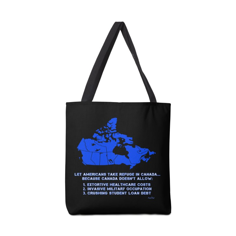 Americans Take Refuge Canada Accessories Tote Bag Bag by Leading Artist Shop