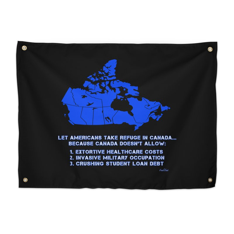 Americans Take Refuge Canada Home Tapestry by Leading Artist Shop