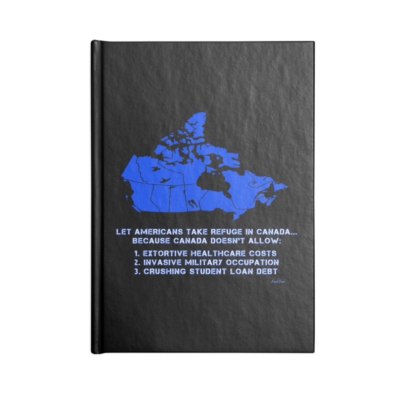 Americans Take Refuge Canada Accessories Lined Journal Notebook by Leading Artist Shop