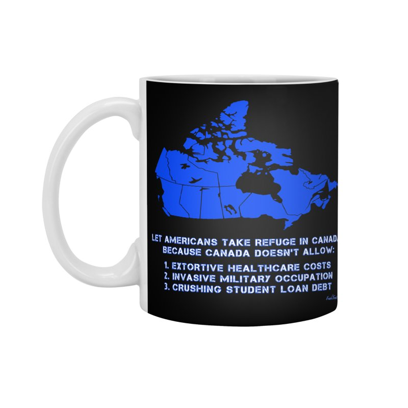 Americans Take Refuge Canada Accessories Standard Mug by Leading Artist Shop