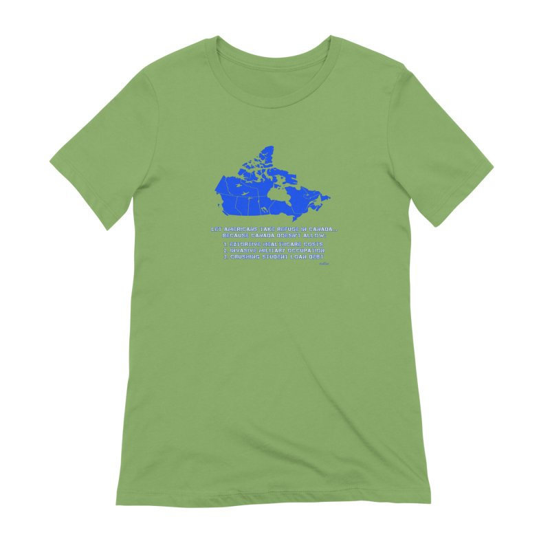 Americans Take Refuge Canada Women's Extra Soft T-Shirt by Leading Artist Shop