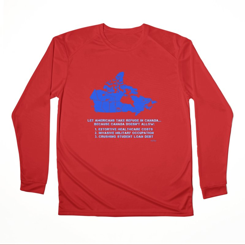 Americans Take Refuge Canada Men's Performance Longsleeve T-Shirt by Leading Artist Shop