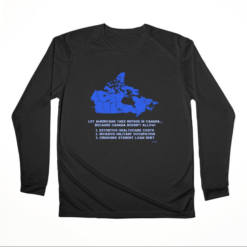 Americans Take Refuge Canada Women's Performance Unisex Longsleeve T-Shirt by Leading Artist Shop