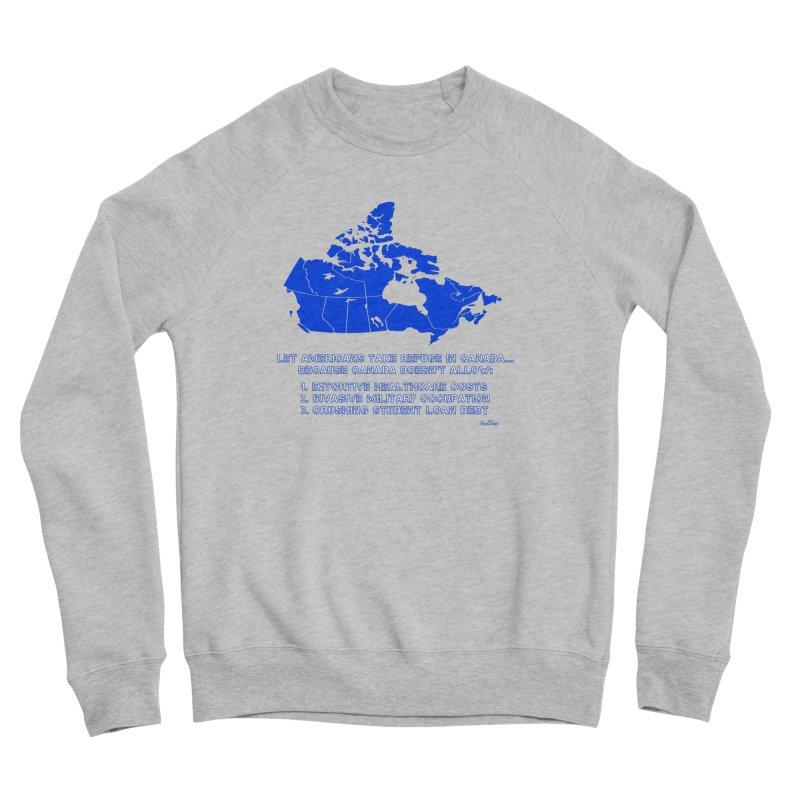 Americans Take Refuge Canada Men's Sponge Fleece Sweatshirt by Leading Artist Shop