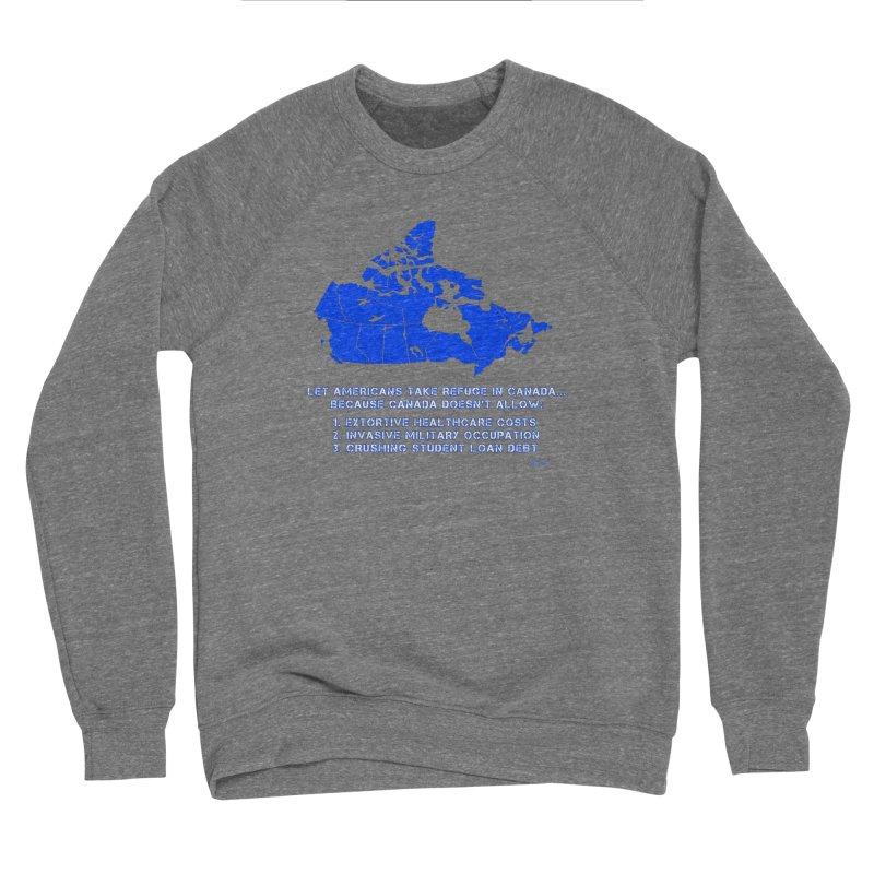 Americans Take Refuge Canada Women's Sponge Fleece Sweatshirt by Leading Artist Shop