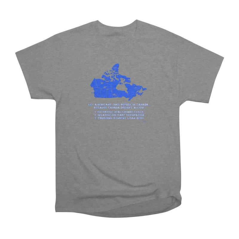 Americans Take Refuge Canada Women's Heavyweight Unisex T-Shirt by Leading Artist Shop