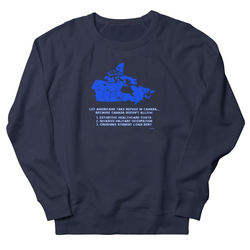 Americans Take Refuge Canada Men's French Terry Sweatshirt by Leading Artist Shop