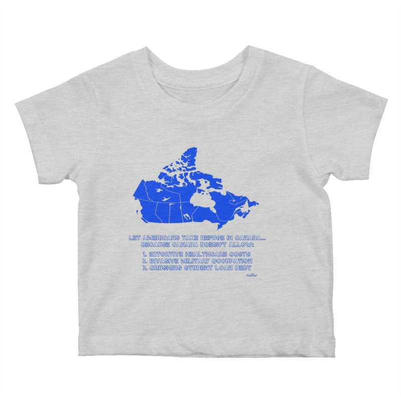 Americans Take Refuge Canada Kids Baby T-Shirt by Leading Artist Shop