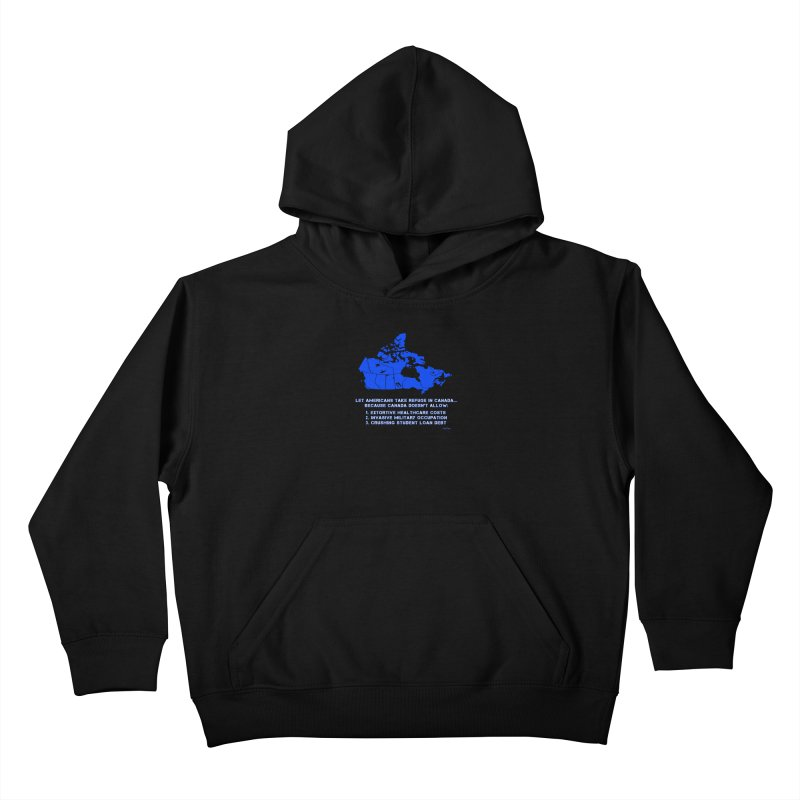 Americans Take Refuge Canada Kids Pullover Hoody by Leading Artist Shop