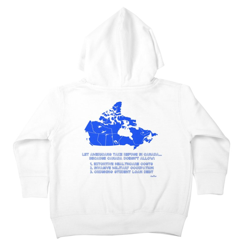 Americans Take Refuge Canada Kids Toddler Zip-Up Hoody by Leading Artist Shop