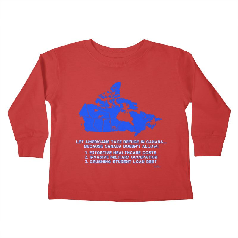 Americans Take Refuge Canada Kids Toddler Longsleeve T-Shirt by Leading Artist Shop
