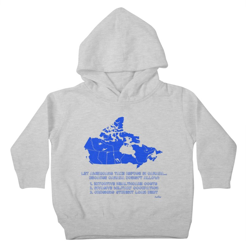 Americans Take Refuge Canada Kids Toddler Pullover Hoody by Leading Artist Shop