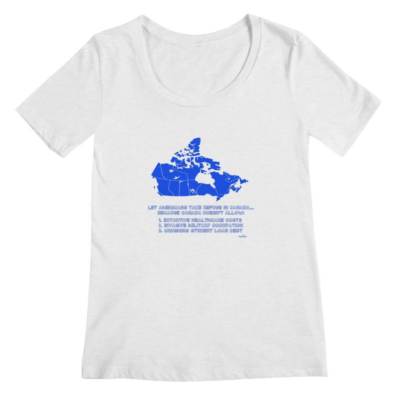 Americans Take Refuge Canada Women's Regular Scoop Neck by Leading Artist Shop
