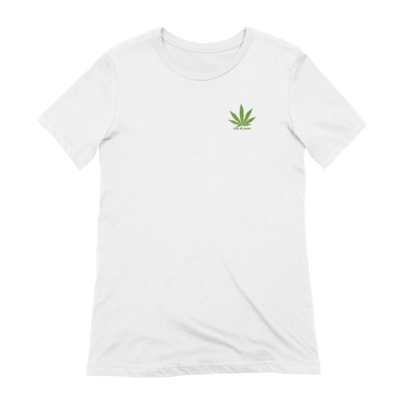 Yes Please Women's Extra Soft T-Shirt by Leading Artist Shop