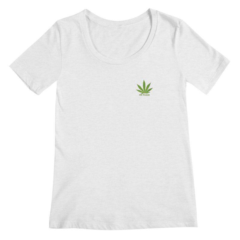 Yes Please Women's Regular Scoop Neck by Leading Artist Shop