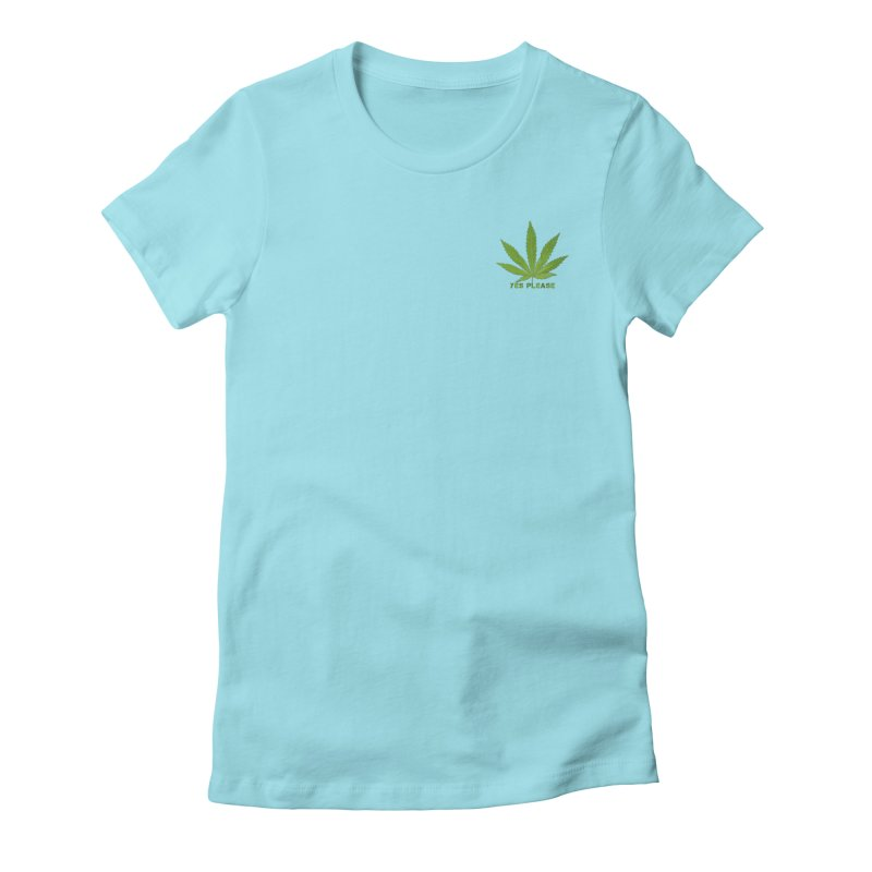 Yes Please Women's Fitted T-Shirt by Leading Artist Shop