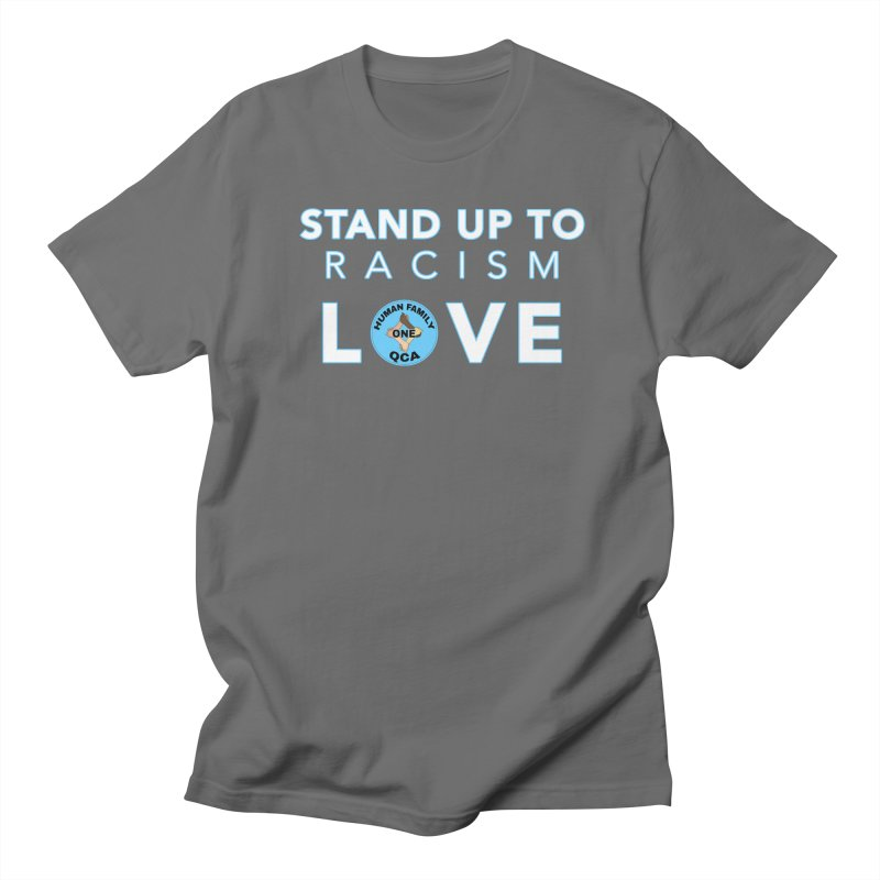 Stand Up To Racism With Love Men's T-Shirt by Leading Artist Shop