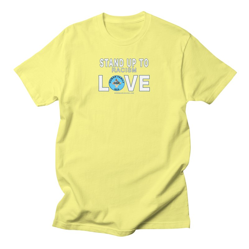 Stand Up To Racism With Love ALL GENDER T-Shirt by Leading Online Shopping