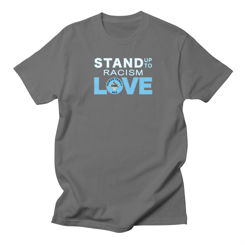 Stand Up To Racism BLM Men's T-Shirt by Leading Artist Shop
