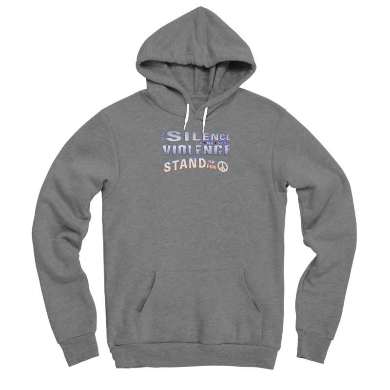 Stand Up For Peace Mens Shirt Styles Pullover Hoody by Leading Online Shopping